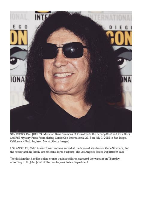 Warrant Search San Diego Ca Search Warrant Served At Home Of Bassist Gene Simmons