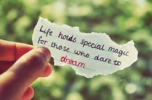 Life Dream Dare To Dream Deanthebard