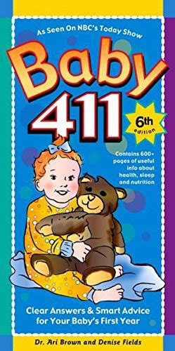 baby 411 clear answers smart advice for your baby s year books baby 411 clear answers smart advice for your baby s
