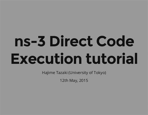 ns3 tutorial ppt ns 3 direct code execution dce tutorial wns3 2015