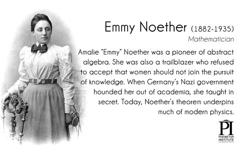 emmy noether quotes pioneering of physics perimeter institute