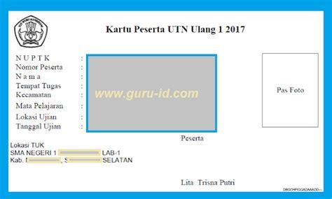 bug kartu 3 2017 contoh kartu peserta utn 2017 info guru terbaru