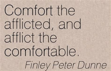 afflict the comfortable and comfort the afflicted 605 quotes sayings images about comforting page 50