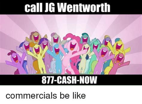 Jg Wentworth Meme - 25 best memes about 877 cash now commercial 877 cash