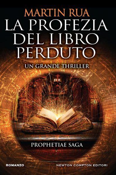 libro martin bogren italia la profezia del libro perduto newton compton editori