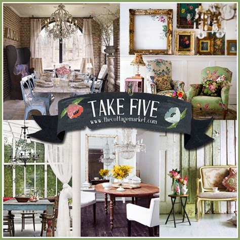 homes and decor take five fun with vintage decor the cottage market