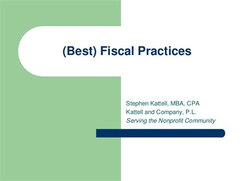 Steve Heiges Mba Cpa by Fiscal Practices Steve Katell Mba Cpa