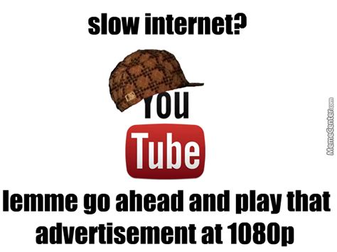 Wao Meme - scumbag youtube by wao meme center