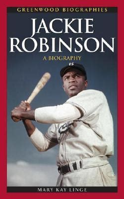 Jackie Robinson Graphic Biography jackie robinson a biography by linge