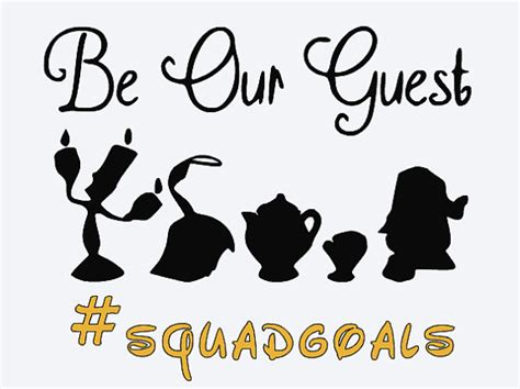 be our guest an country svg disney be our guest squad goals by