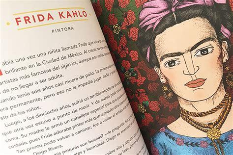 libro frida kahlo para nias cuentos de buenas noches para ni 241 as rebeldes libros feministas