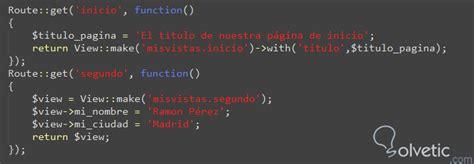 tutorial laravel usuarios enviar datos a una vista en laravel solvetic