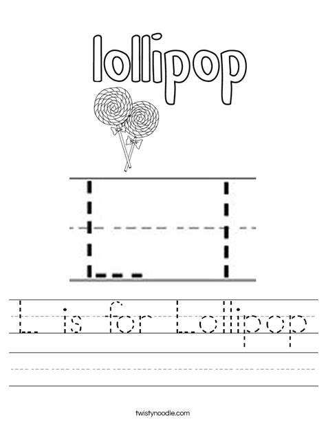 L For by L Is For Lollipop Worksheet Twisty Noodle