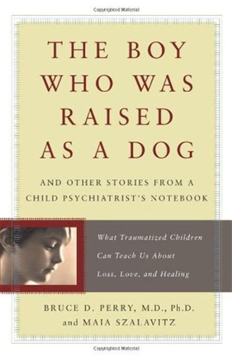 the puppy who wanted a boy the boy who was raised as a and other stories from a child psychiatrist s