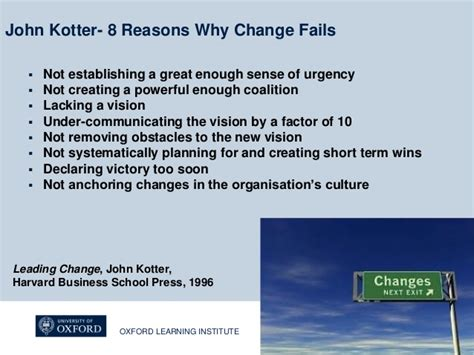 kotter reasons why change fails sharon neal the challenge of leading change