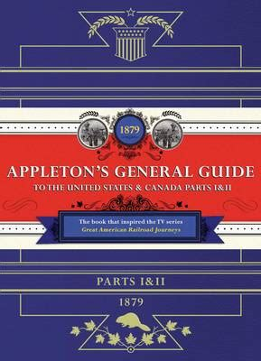 Appeton Manula by Appleton S Railway Guide To The Usa And Canada By D