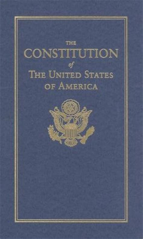 the constitution books the constitution of the united states of america by