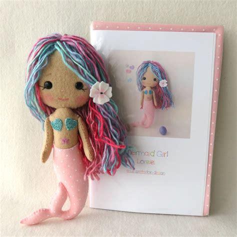 pattern for felt mermaid gingermelon dolls new mermaid girl pattern kits