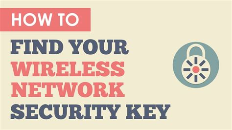 lost your wireless network security key here s how to