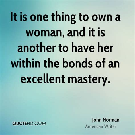 How To Be A Bond Thanks To Norman by Norman Quotes Quotesgram