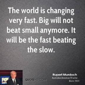 fast bid rupert murdoch change quotes quotehd