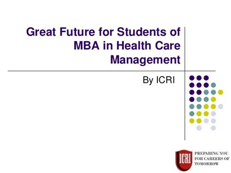 Mba In Health Management by Great Future For Students Of Mba In Health