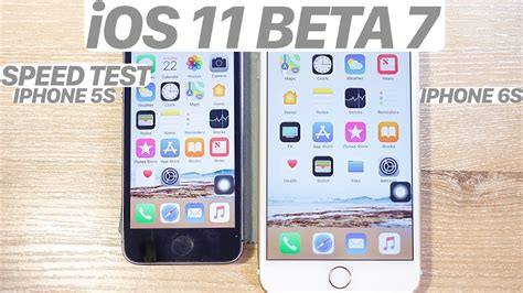 ios 11 beta 7 iphone 6s vs iphone 5s speed test benchmark should you update iphone 5s to ios