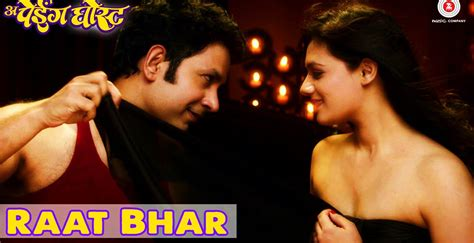 film ghost mp3 songs quot raat bhar quot marathi song from movie paying ghost pg