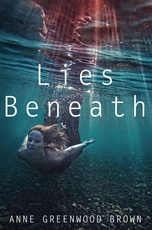 the darkness beneath books lies beneath lies beneath 1 by greenwood brown