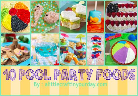 Full Home Decoration Games 10 fun pool party foods a little craft in your day