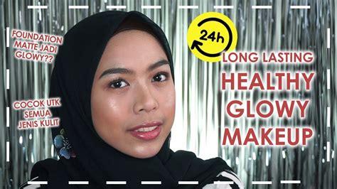 tutorial makeup natural tahan lama matte tapi dewy glowing makeup tahan lama natural