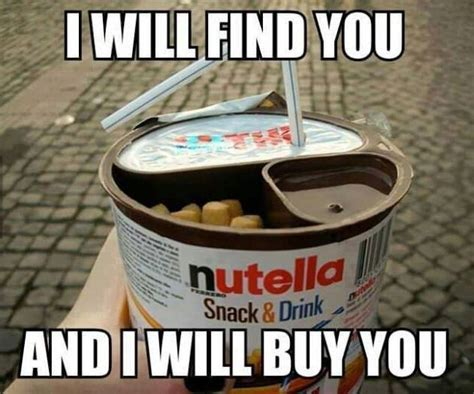 Nutella Meme - nutella snack n drink funny pictures quotes memes jokes