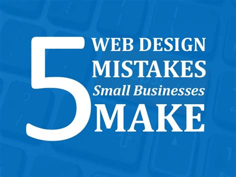 life by design home business 5 worst website design mistakes by small businesses