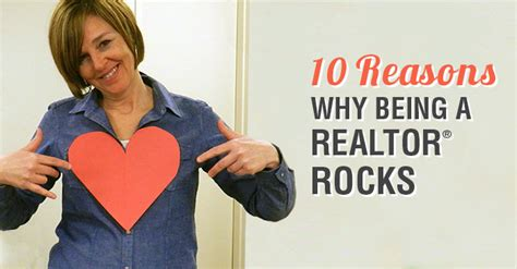 being a realtor these 10 reasons why she loves being a realtor couldn t