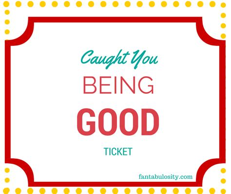 printable caught being good tickets caught you being good tickets another positive parenting