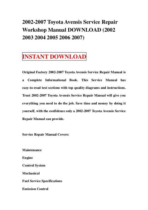 how to download repair manuals 2007 toyota tundramax interior lighting 2002 2007 toyota avensis service repair workshop manual download 200