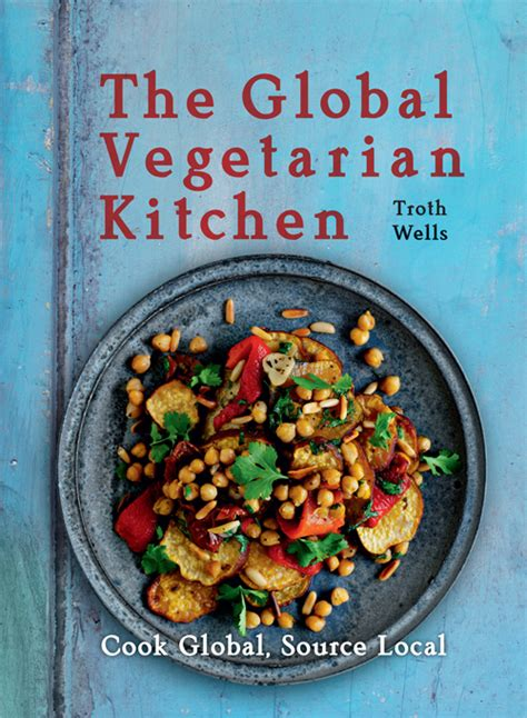 a cooks pretty simple cooking 100 delicious vegetarian recipes to make you fall in with real food books global vegetarian cookbook free recipes new