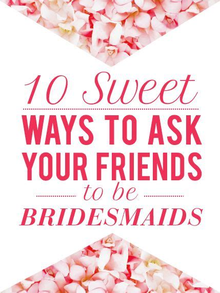ways to ask a to be your quotes to ask bridesmaids quotesgram