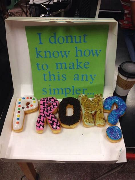 donut prom proposal pinterest the world s catalog of ideas