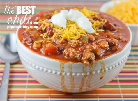 best chili recipe the best chili on earth pip and ebby