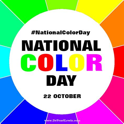 national color day national color day 22 october pearl lewis
