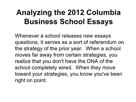 Columbia Mba Essays by Analyzing The 2012 Columbia Business School Essays