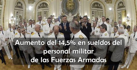 aumento salarial para militares retirados en el 2016 2016 aumento a retirados de las fuerzas de seguridad