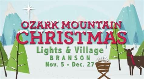 ozark mountain christmas lights village new ozark mountain christmas lights village to debut nov