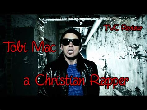 Topi Rapper 7 toby mac christian rapper tvc review