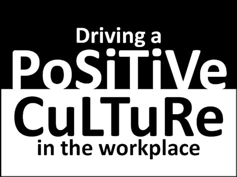 work that works emergineering a positive organizational culture books characteristic 13 drive a positive culture