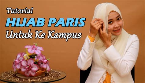 tutorial hijab paris untuk wajah oval tutorial hijab cara memakai jilbab paris untuk kus