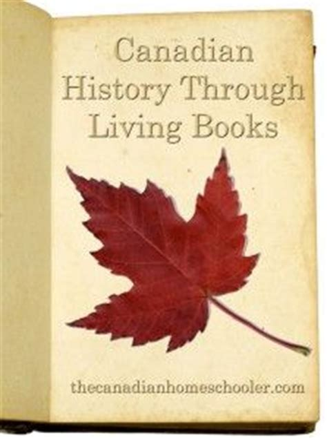 learn canadian books learn canadian history through fictional stories that