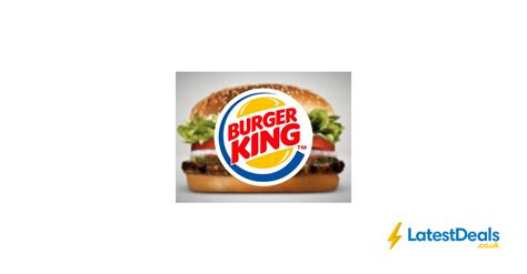 burger king printable vouchers uk 12x printable vouchers for burger king at burger king