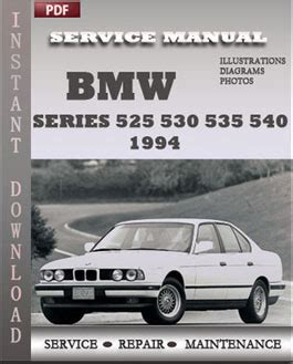 car owners manuals free downloads 1994 bmw 5 series electronic valve timing bmw 5 series 525 530 535 540 1994 service manual pdf download servicerepairmanualdownload com